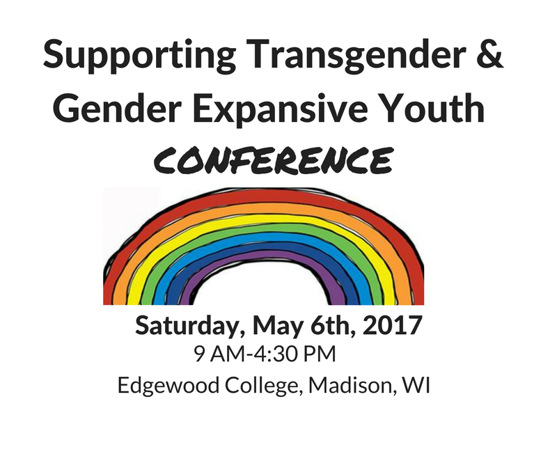 Register Now! Supporting Transgender & Gender Expansive Youth Conference